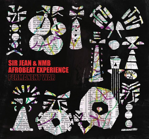 Sir Jean & NMB Afrobeat Experience - permanent war