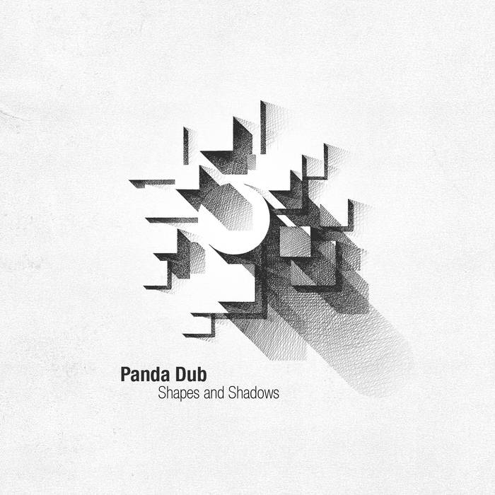 Panda Dub - Shapes & Shadows