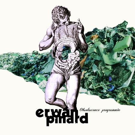 erwan-pinard-obsolescence-programmee