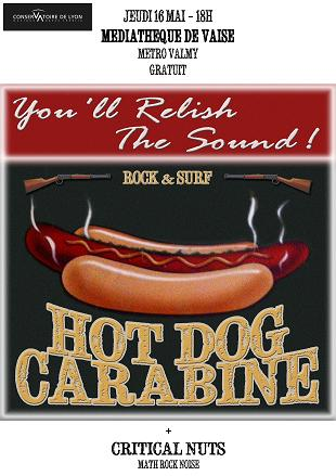 hotdog carabine1 Hot Dog Carabine + Captain Scout & The Fabulous Chap  la Mdiathque de Vaise